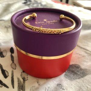 "- Kate Spade ""whatever"" bracelet"